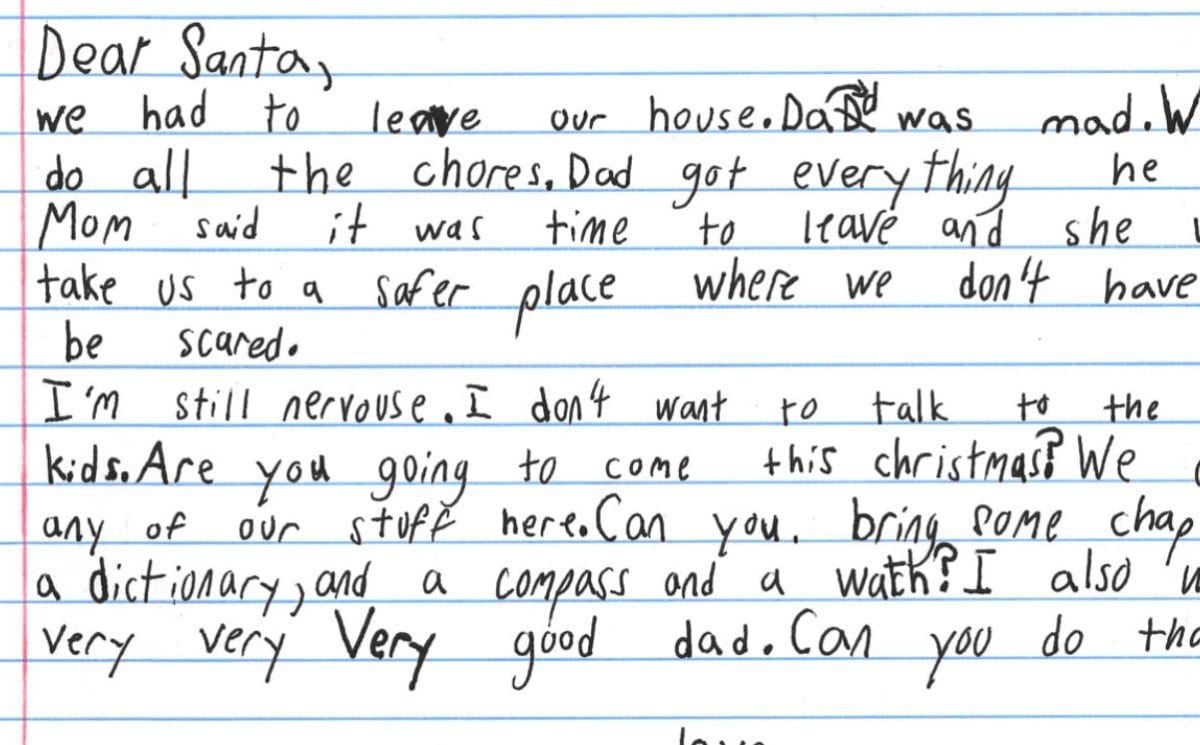 Boy in Domestic Violence Shelter Writes Letter To Santa Asking for 'a Very, Very, Very Good Dad'