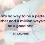 15 Inspiring and Empowering Parenting Quotes to Give You Strength on Even the Hardest Days
