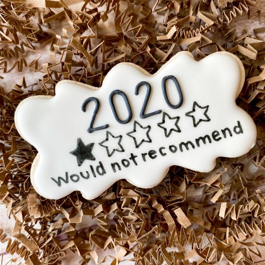 2020 is perfectly summed up in these 31 hilarious cookies