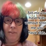 Tell Me You Have Kids Without Telling Me You Have Kids' TikTok Challenge WILL Make You Double Over