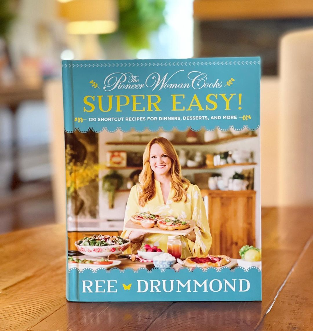 """the pioneer woman's """"super easy!"""" cookbook includes 120 recipes"""